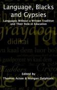 Language, Blacks & Gypsies