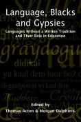 Language, Blacks & Gypsies