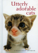 Utterly Adorable Cats