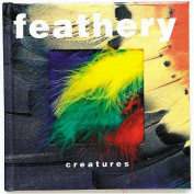 Feathery Creatures