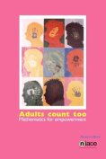 Adults Count Too