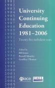 University Continuing Education 1981-2006
