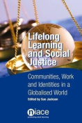 Lifelong Learning and Social Justice