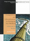 Competition and Liberalization in European Gas Markets