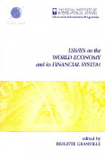 Essays on the World Economy and Its Financial System