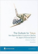 The Outlook for Tokyo