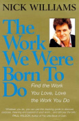 The Work We Were Born to Do