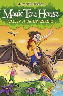 The Magic Tree House 1: Valley of the Dinosaurs (Magic Tree House)