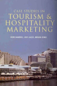 Case Studies in Tourism Marketing
