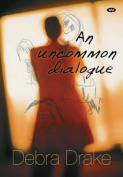 An Uncommon Dialogue
