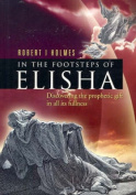 The Footsteps of Elisha
