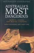 Aust Geographic Aust Most Dangerous Creatures
