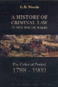 A History of Criminal Law in New South Wales