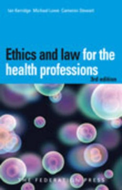 ethics and the law for the health professions pdf kerridge