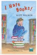 I Hate Books!