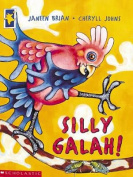 Silly Galah!