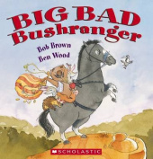 Big Bad Bushranger