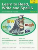 Learn to Read, Write and Spell 6
