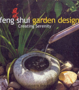 Feng Shui Garden Design : Creating Serentiy
