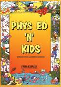 Phys Ed 'n' Kids