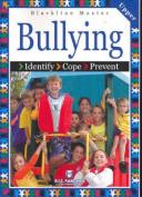 Bullying: Identify, Cope, Prevent