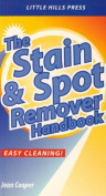 The Stain and Spot Removal Handbook