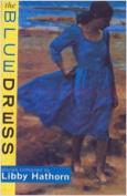 The Blue Dress: Stories