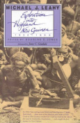 Exploration into Highland New Guinea 1930-1935