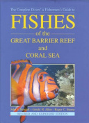 Fishes of the Great Barrier Reef and Coral Sea