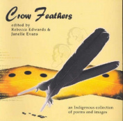 Crow Feathers: An Anthology