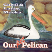 Our Pet Pelican