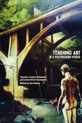 Teaching Art in a Postmodern World