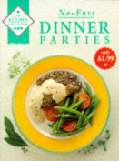No-fuss Dinner Parties