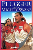 Plugger and the Mighty Swans
