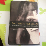 Gold - beyond Your Dreams!