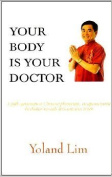 Your Body is Your Doctor