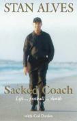 Sacked Coach