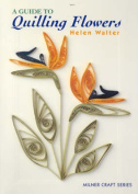 A Guide to Quilling Flowers