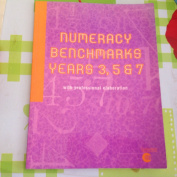 Numeracy Benchmarks Years 3, 5 and 7