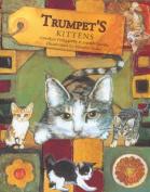 Trumpet's Kittens