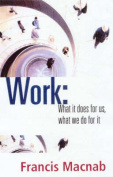 Work What it Does for Us