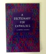 Dictionary for Catholics