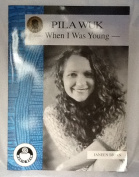 Pilawuk: When I was young