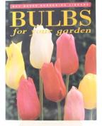 Bulbs for Your Garden