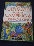The Ultimate Book of Camping & Bushwalking