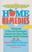 The Doctors' Book of Home Remedies