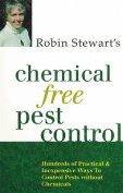 Robin Stewart's Chemical Free Pest Control