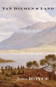 Van Diemen's Land: A History