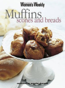 Muffins, Scones and Bread