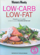 Low Carb, Low Fat (The Australian Women's Weekly